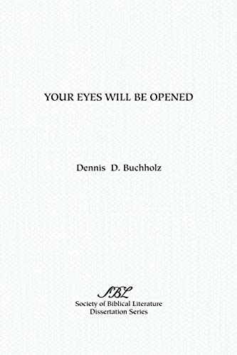 Your Eyes Will Be Opened: A Study of the Greek (Ethiopic) Apocalypse of Peter