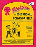 Book Cover: Righting The Educational Conveyor Belt By Michael Grinder