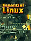 Essential Linux, Heath, Steve