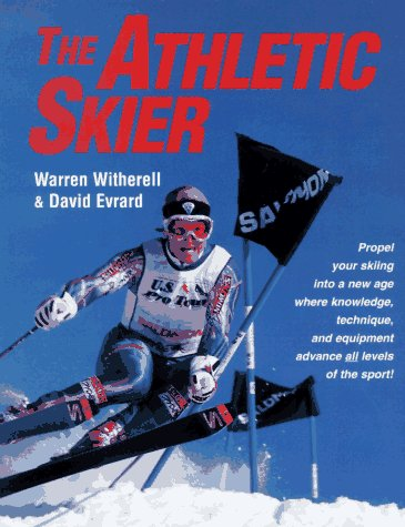 The Athletic Skier by Warren Witherell, David Evrard