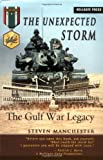 The Unexpected Storm: The Gulf War Legacy
