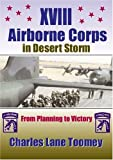 XVIII Airborne Corps in Desert Storm: From Planning to Victory
