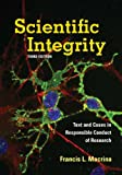 View at Amazon: Scientific Integrity: Text and Cases in Responsible Conduct of Research