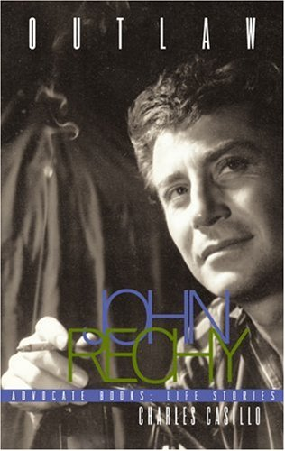 Outlaw: John Rechy