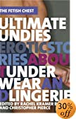 Ultimate Undies: Erotic Stories About Underwear and Lingerie