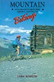 Mountain Biking Colorado's Historic Mining Districts by Laura Rossetter