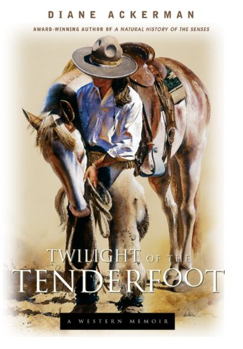 Twilight of the Tenderfoot: A Western Memoir, Vol. 1