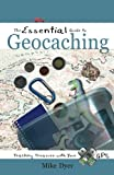 The Essential Guide To Geocaching: Tracking Treasure With Your GPS