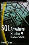SQL anywhere Studio 9 developer's guide