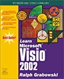 Learn Microsoft Visio 2002 (Wordware Visio Library)