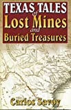 Texas Tales of Lost Mines and Buried Treasure