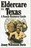 Eldercare in Texas: A Family Resource Guide