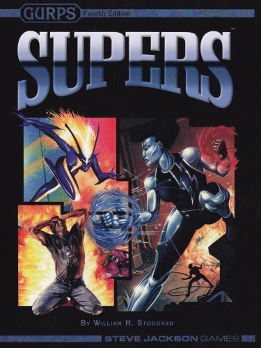 GURPS Supers (4ed) *OP, Stoddard, William H.