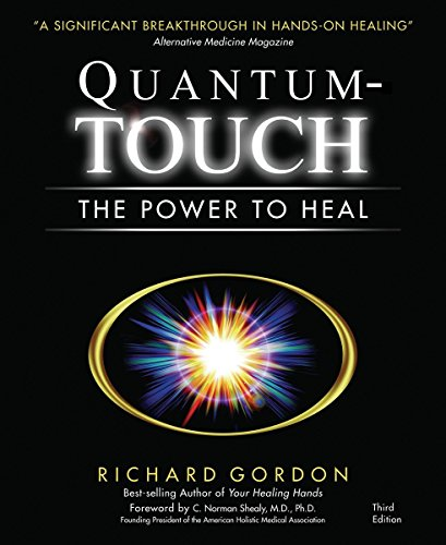 PDF Quantum Touch The Power to Heal Third Edition