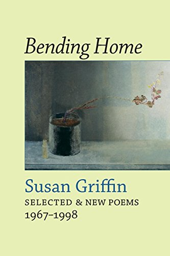 Bending Home: Selected & New Poems 1967-1998