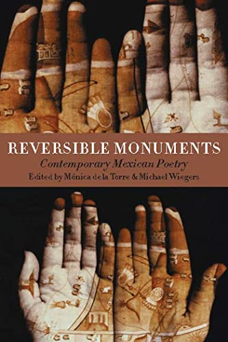 Reversible Monuments: Contemporary Mexican Poetry (A Kagean Book) (Spanish Edition)