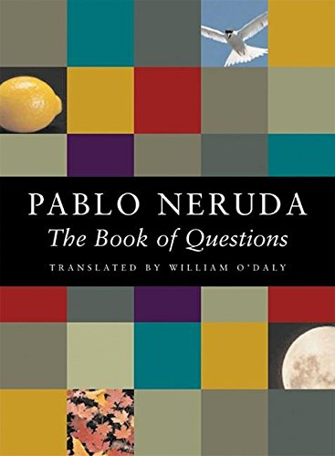 The Book of Questions, Neruda, Pablo