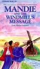 The Windmills Message