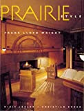 Prairie Style: Houses & Gardens by Frank Lloyd Wright book cover