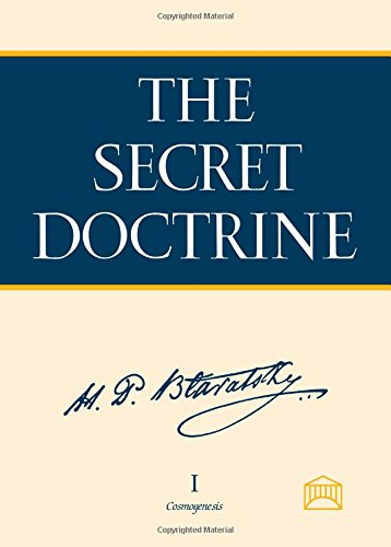 The Secret Doctrine: The Synthesis of Science, Religion, and Philosophy, Helena Petrovna Blavatsky