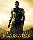 Buy Gladiator: The Making of the Ridley Scott Epic (Newmarket Pictorial Moviebooks) at amazon.com