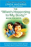 What's Happening to My Body? Book for Boys