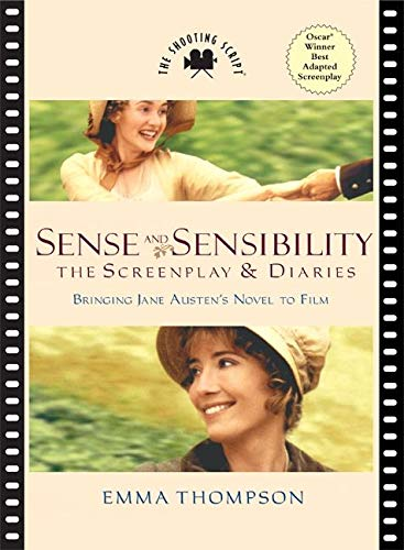 Book Sense and Sensibility: The Screenplay and Diaries by Emma Thompson