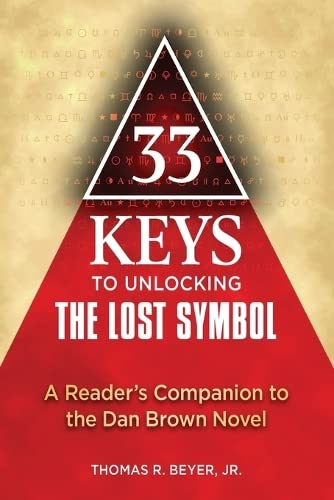 Pdf 33 Keys To Unlocking The Lost Symbol A Reader S Companion To