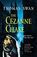 The Cezanne Chase by Thomas Swan