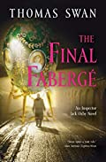 The Final Faberge by Thomas Swan