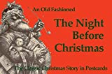 An Old Fashioned The Night Before Christmas Postcard Book: Postcards from the Good Old Days
