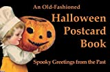 An Old Fashioned Halloween Postcard Book: Postcards from the Good Old Days
