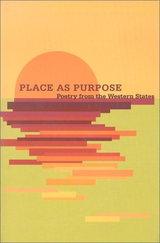 Place as Purpose: Poetry from the Western States