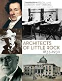 Architects of Little Rock, 1833-1950