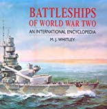 Battleships of World War Two: An International Encyclopedia