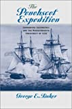 The Penobscot Expedition: Commodore Saltonstall and the Massachusetts Conspiracy of 1779
