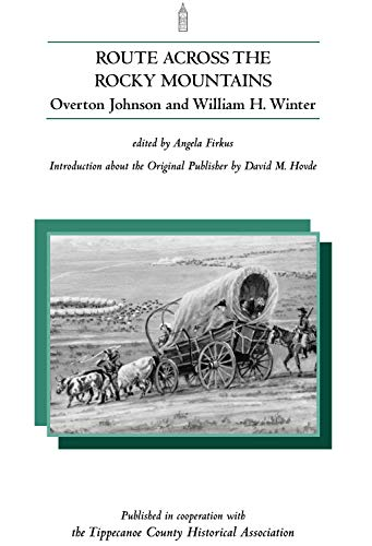 Route Across the Rocky Mountains (NotaBell Books), Overton Johnson; William H Winter
