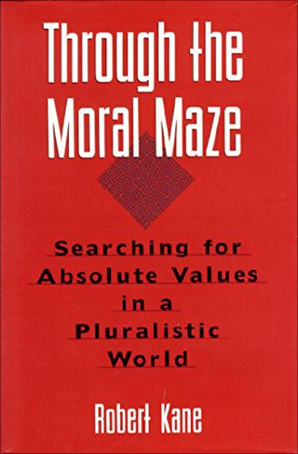 Through the moral maze, by Kane, R.H.