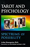 Tarot and Psychology : Spectrums of Possibility