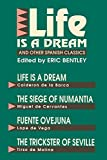 """Life Is a Dream"" and Other Spanish Classics"