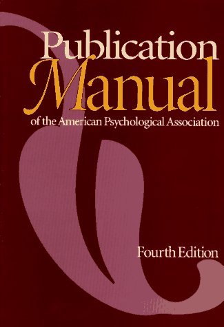 Publication Manual of the American Psychological Association, Fourth Edition, American Psychological Association