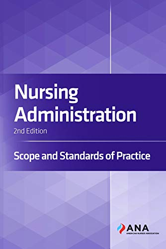 Nursing administration : scope and standards of practice