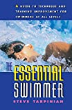 The Essential Swimmer (Essential), written by Steve Tarpinian