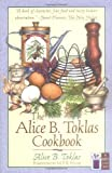 The Alice B. Toklas Cookbook (The Cook's Classic Library)
