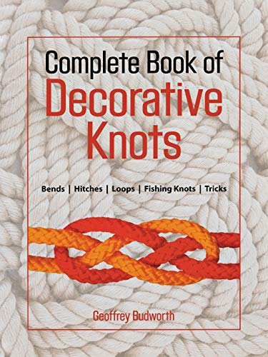 The Complete Book of Decorative Knots