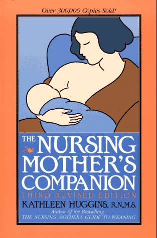 The Nursing Mother's Companion, Huggins, Kathleen