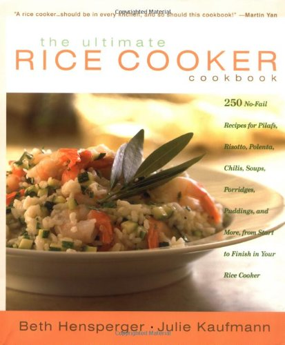 The Ultimate Rice Cooker Cookbook