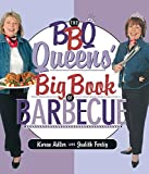 The BBQ Queens\' Big Book of Barbecue