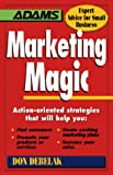 Marketing Magic Action-Oriented Strategies That Will Help You  Find Customers, Promote Your Products or Services, Create Exciting Marketing Plans, Increase Your sale
