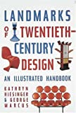 Landmarks of Twentieth-Century Design : An Illustrated Handbook